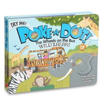 MELISSA & DOUG Poke-a-Dot - The Wheels on the Bus Wild Safari Board Book